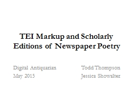 TEI Markup and Scholarly Editions of Newspaper