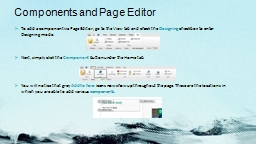 To add a component via Page Editor, go to the View tab and