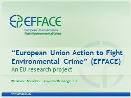 """European Union Action to Fight Environmental Crime"" (E"