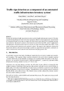 Trafc sign detection as a component of an automated trafc infrastructure inventory system Karla Brki  Axel Pinz  and Sini sa Segvi Faculty of Electrical Engineering and Computing Zagreb Croatia karla