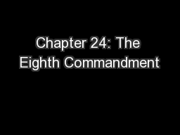 Chapter 24: The Eighth Commandment