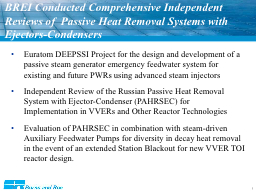 BREI Conducted Comprehensive Independent Reviews of  Passiv