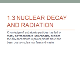 1.3 Nuclear Decay and Radiation PowerPoint PPT Presentation