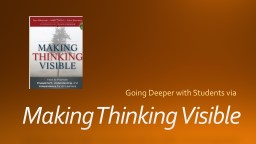 Making Thinking Visible PowerPoint PPT Presentation
