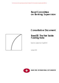 Basel Committee on Banking Supervision Consultative Document Basel III The Net Stable Funding Ratio Issued for comment by  April   January  A final version of this report was published in October