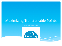 Maximizing Transferrable Points