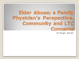 Elder Abuse; a Family Physician's Perspective, Community