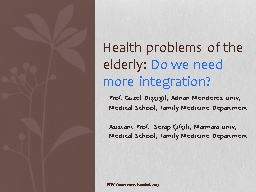 Health problems of the elderly