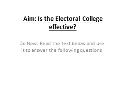 Aim: Is the Electoral College effective?