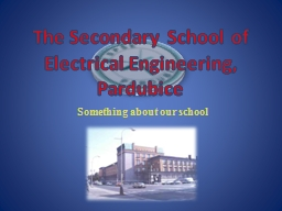 The Secondary School of Electrical Engineering,