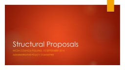 Structural Proposals