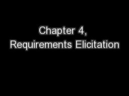 Chapter 4, Requirements Elicitation PowerPoint PPT Presentation