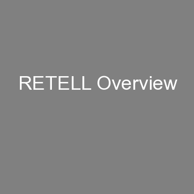 RETELL Overview