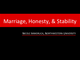 Marriage, Honesty, & Stability PowerPoint PPT Presentation
