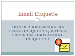 This is a discussion on email etiquette, with a focus on fo