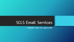 SCLS Email Services PowerPoint PPT Presentation