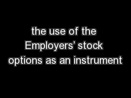 the use of the Employers' stock options as an instrument