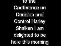 The Human Impact of Automation Keynote Speech to the  Conference on Decision and Control Harley Shaiken I am delighted to be here this morning to speak on the social implications of automa tion PDF document - DocSlides