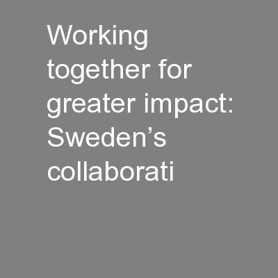 Working together for greater impact: Sweden's collaborati