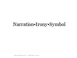 Narration•Irony•Symbol