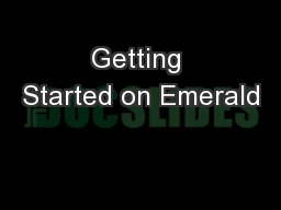 Getting Started on Emerald