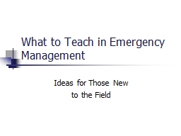 What to Teach in Emergency Management