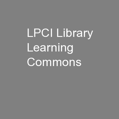LPCI Library Learning Commons