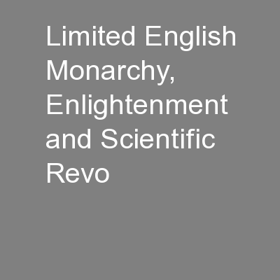 Limited English Monarchy, Enlightenment and Scientific Revo