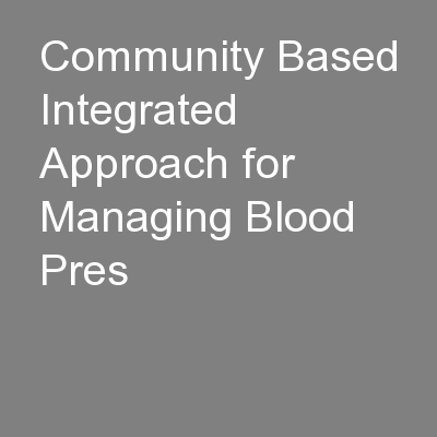 Community Based Integrated Approach for Managing Blood Pres