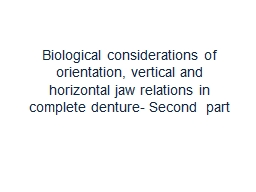 Biological considerations of orientation, vertical and hori
