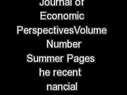 Journal of Economic PerspectivesVolume  Number Summer Pages  he recent  nancial