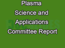 Plasma Science and Applications Committee Report