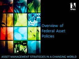 Overview of Federal Asset Policies