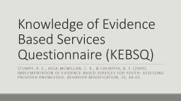 Knowledge of Evidence Based Services Questionnaire (KEBSQ)
