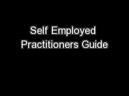 Self Employed Practitioners Guide