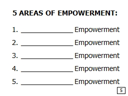 5 AREAS OF EMPOWERMENT:
