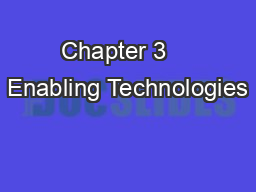 Chapter 3    Enabling Technologies