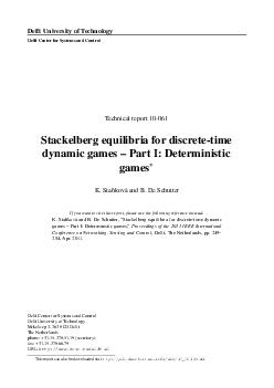 Delft University of Technology Delft Center for Systems and Control Technical report  Stackelberg equilibria for discretetime dynamic games  Part I Deterministic games K