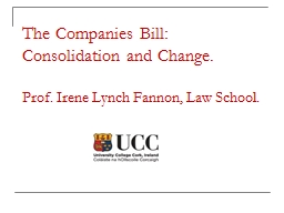 The Companies Bill: Consolidation and Change.