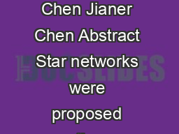 Nearly Optimal OneToMany Parallel Routing in Star Networks ChiChang Chen Jianer Chen Abstract Star networks were proposed recently as an attractive al ternative to the wellknown hypercube models for