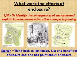 What were the effects of enclosure?