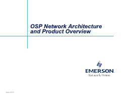 OSP Network Architecture and Product Overview PowerPoint PPT Presentation