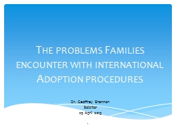 The problems Families encounter with international Adoption