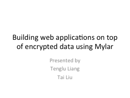 Building web applications on top of encrypted data using My