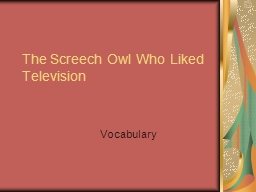 The Screech Owl Who Liked Television