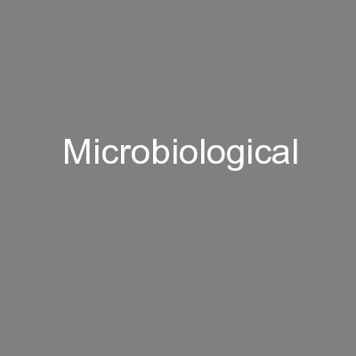 Microbiological PowerPoint PPT Presentation