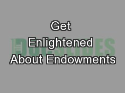 Get Enlightened About Endowments
