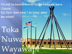 We will be known forever by the tracks we leave. PowerPoint PPT Presentation