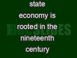 Economics Steady State The steady state economy is rooted in the nineteenth century economic theory of John Stuart Mill