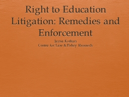 Right to Education Litigation: Remedies and Enforcement PowerPoint PPT Presentation
